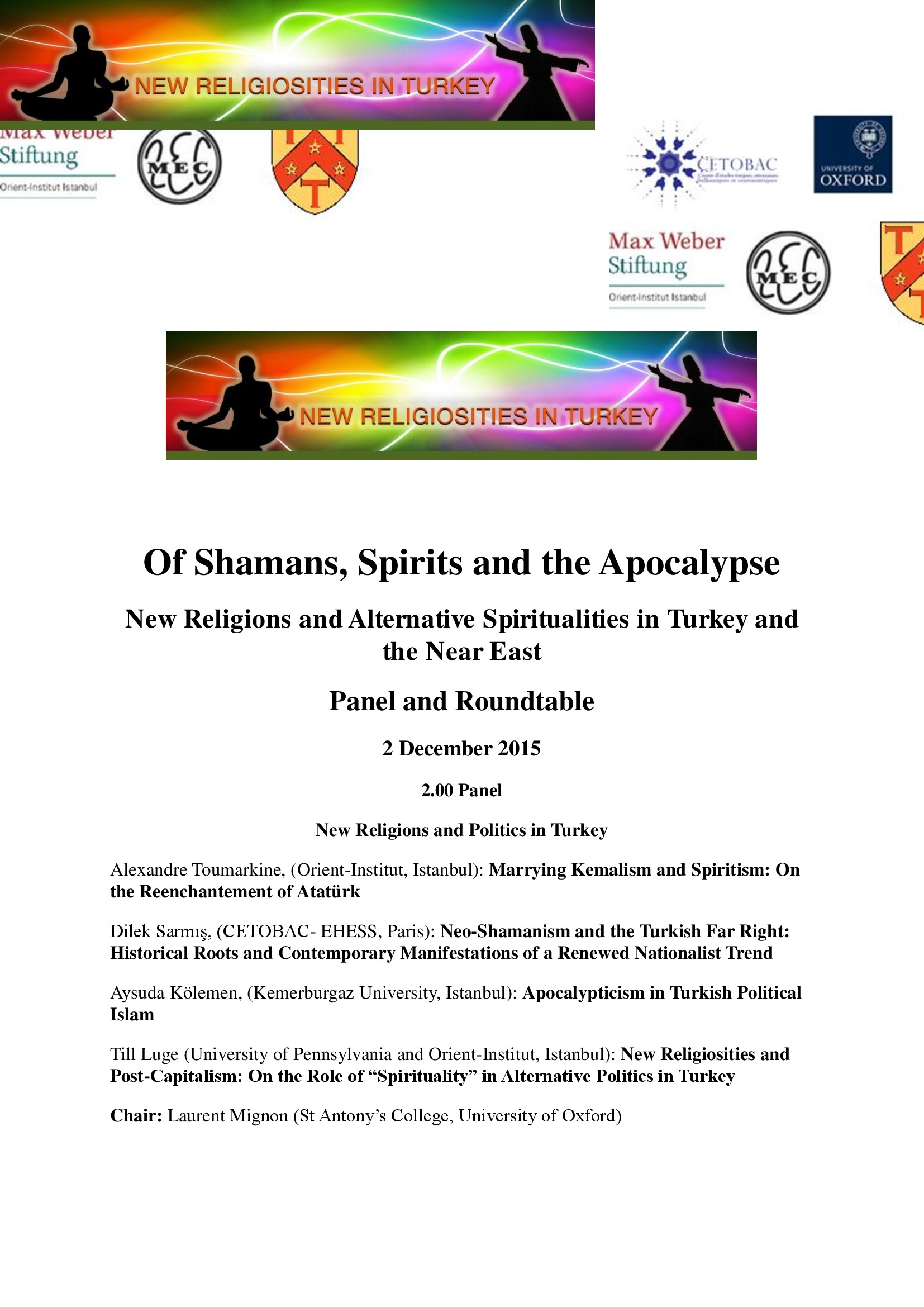 Colloque : Of Shamans, Spirits and the Apocalypse : New Religions and Alternative Spiritualities in Turkey and the Near East. St Anthony's College, University of Oxford, 2 December 2015, de 14h à 18h